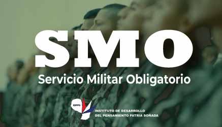 Servicio Militar Obligatorio (SMO)