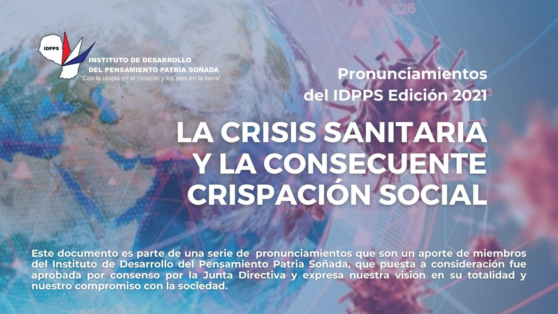 LA CRISIS SANITARIA Y LA CONSECUENTE CRISPACIÓN SOCIAL