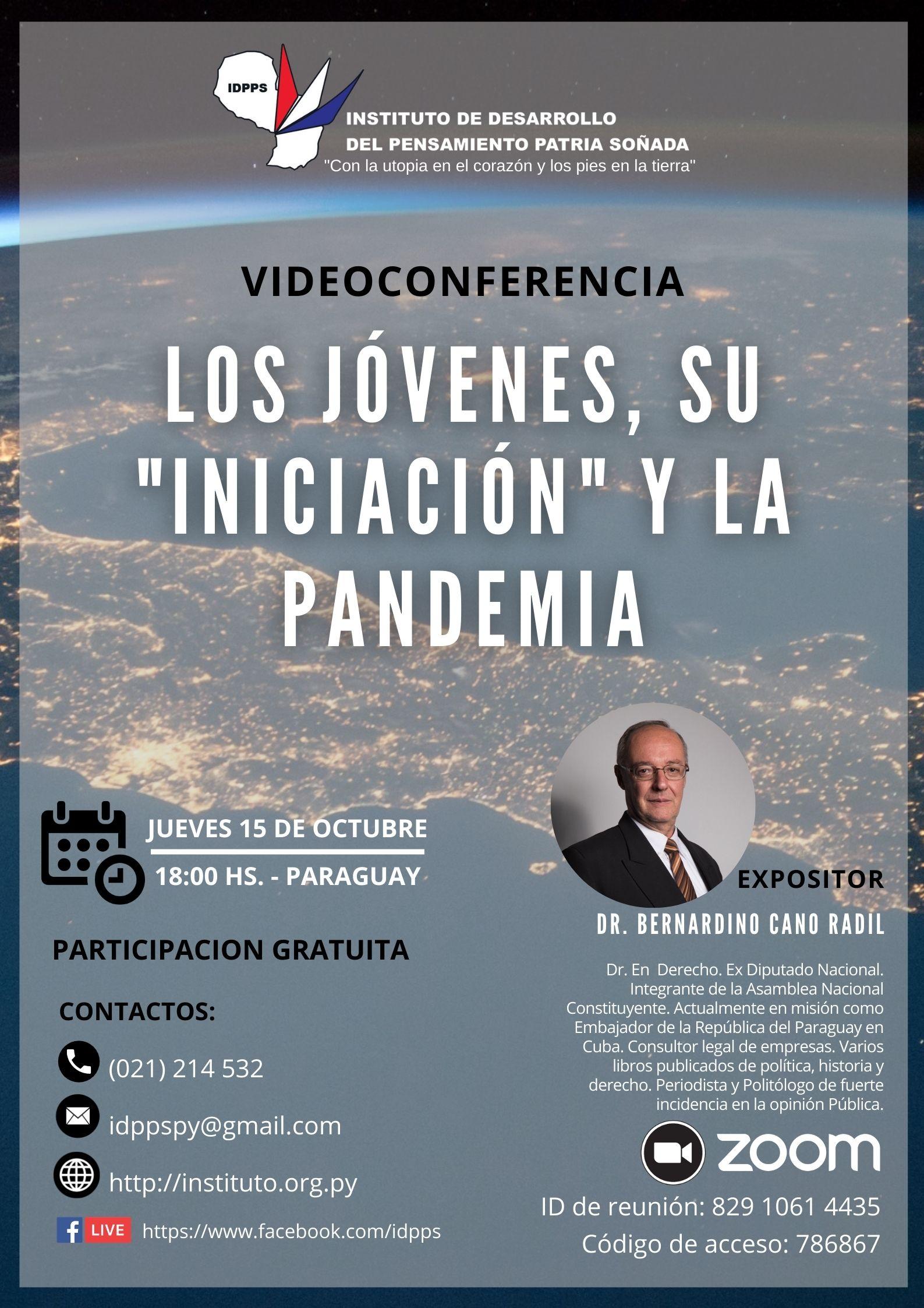 """Videoconferencia """"Los jóvenes, su iniciación y la pandemia"""" a cargo del Dr. Bernardino Cano Radil."""