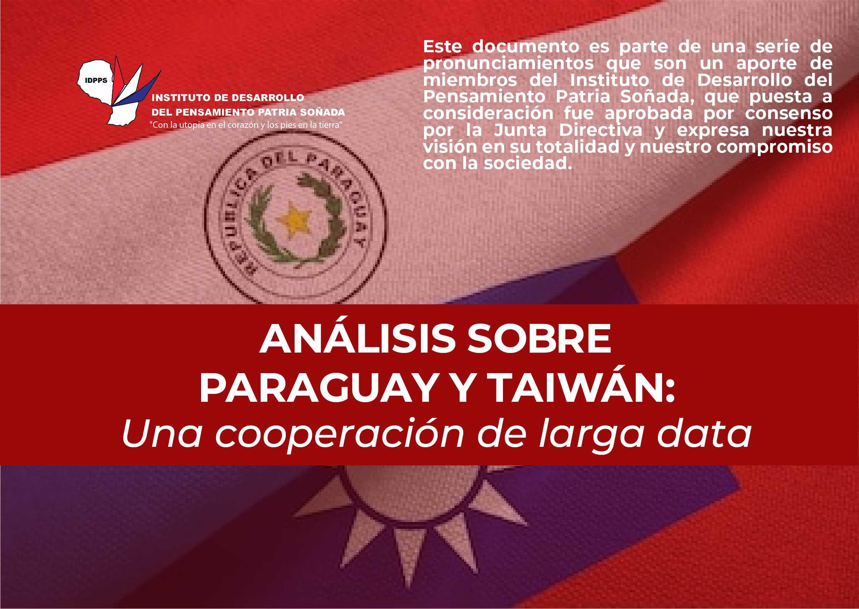 Análisis sobre Paraguay y Taiwán: Una cooperación de larga data.
