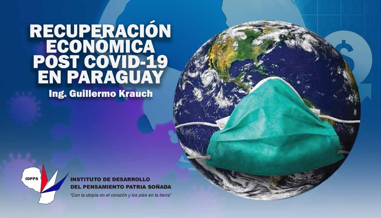 (COVID19) Recuperación Económica Post-COVID-19 en Paraguay.