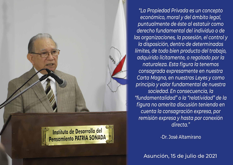 Enfoque Jurídico a la Propiedad Privada - Dr. José Altamirano (En Memoria a Dionisio Coronel)