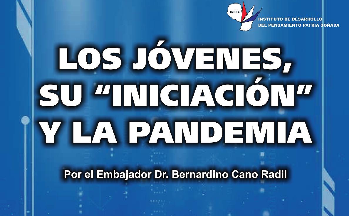 """Los Jóvenes, Su """"Iniciación"""" y la Pandemia"""