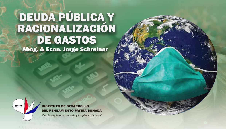 (COVID19) Deuda Pública y Racionalización de Gastos.