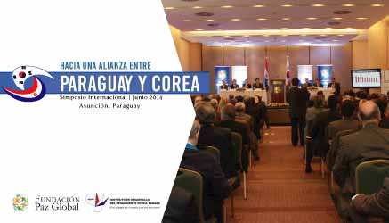 Hacia una alianza entre Paraguay y Corea - Simposio Internacional.